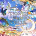 FLOWER Night CIRCUS - Ride On The Star!  [Kashii Kaen] Night-time T …
