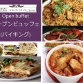 Friday special buffet 13pm~15:30pm 17:30pm~21:30pm Price:Adult 1,200yen Kids 600yen Satutday special buffet 17:30pm~21:30pm Price:Adult 1,350yen Kids 500yen